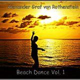 ALEXANDER GRAF VON ROTHENSTEIN - BEACH DANCE VOL.1