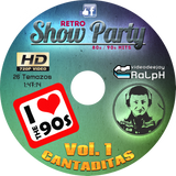 VideoDJ RaLpH - Retro Show Party 90s Summer Edition Vol 1 (Cantaditas)