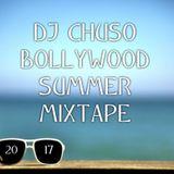 Bollywood Summer Mixtape 2017 by DJ Chuso