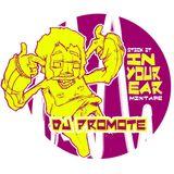 Stick it in Your Ear Mixtape - Dj Promote