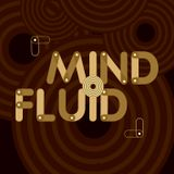 Mind Fluid Easter Special Radio Show & Podcast 07/04/15