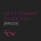 Septiembre Podcast [RM033]