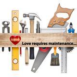 Love requires maintenance