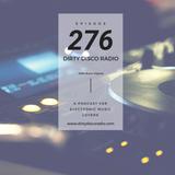Disco & Deep House Flavours - Dirty Disco Radio 276