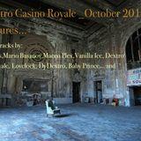 DJ DEXTRO CASINO ROYALE_THE ADVENTURES_OCTOBER_2012