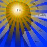 """""""The Secret Meeting In My Head"""" w/dj @ngel"""