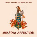 Melting Affection