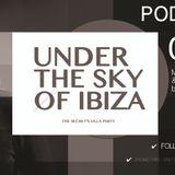 Podcast - Under The Sky of Ibiza - Private Secret's Villa Party - 06-2016