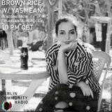 JM Moser - Brown Rice #98 w/ Yasmean (Runtomorrow, Casablanca)