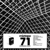 Mixtape Seventy One