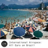International Airspace: All Ears on Brazil
