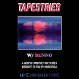 3. Tapestries w/ Benno - Tropical Ripples
