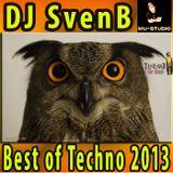 DJ SvenB - Best Of Techno 2013 (best of my promo-sets)