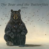 The Bear and the Butterflies