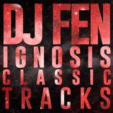 DJ Fen - Ignosis Classic Tracks Vol.2