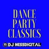 Dance Party Classics ft Dj Nessdigital