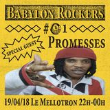 Babylon Rockers #81 w/ Promesses
