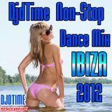djdTime  Non-Stop Dance Mix Ibiza
