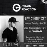 Chain Reaction Easter Party ft. RAMSU 2 Hour Set