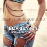 Keep It Underground ★ Relaxing ChillOut Mix ★ Ibiza Seasons Spring Edition 2016
