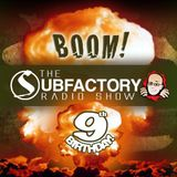 The Subfactory Radio Show - 9th Birthday Special