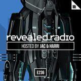 Revealed Radio 236 - Jac and Harri
