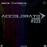 Nick Turner - ACCELERATE #039