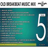OLD BREAKBEAT MUSIC MIX Vol 5