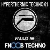 Paulo AV - Hyperthermic Techno 61