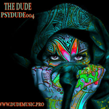 The Dude - PsyDude 004