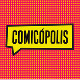 ¿Qué pasará con Comicópolis? #FAN160