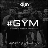 #GYM HIP-HOP & GRIME MIX! - WWW.HASHTAGYM.COM - DJ JSN