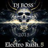 DJ BOSS Electro Rush.5