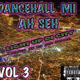 DANCEHALL MI AH SEH VOL 3