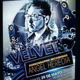 Angel Heredia @ Velvet Club 29-5-13