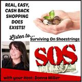 Surviving on Shoestrings: FREE Cash Back Rebate Shopping Does Exist!