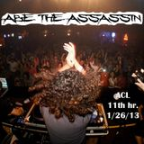 Abe The Assassin - ACL 11th Hour (1-26-13)
