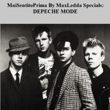MaiSentitoPrima By MaxLedda Specials - Depeche Mode With Special Guest Vince Clarke