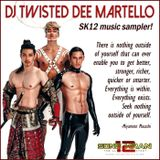 TWISTED DEE MARTELLO - SK12 MUSIC SAMPLER