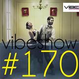 Paul Damixie`s Vibeshow #170