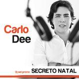 Dj Carlo Dee - Secreto Natal