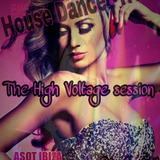 The High Voltage session HOUSE DANCE -HVS- Part-60-  ●Mohamed Arafat●