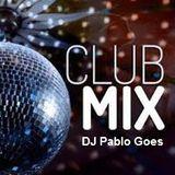 Set Pablo Goes - Club Mix