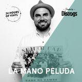 La Mano Peluda - 24 Hours Of Vinyl (18th Edition: Montreal)