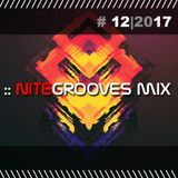 :: nitegrooves mix | Deep House, Tech House & Progressive House | 12/2017