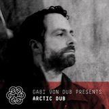 Gabi von Dub Presents: Arctic Dub
