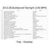 2013.08.Bulletproof Starlight [140 BPM]