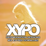 Deep House Mix #3 by XYPO - DeepMixNation Sessions