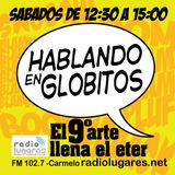 Hablando en Globitos 516 - Video Juegos, Ant-man and the Wasp y Noticias