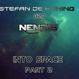 Stefan De Koning B2B Nendis - Into Space Part 2